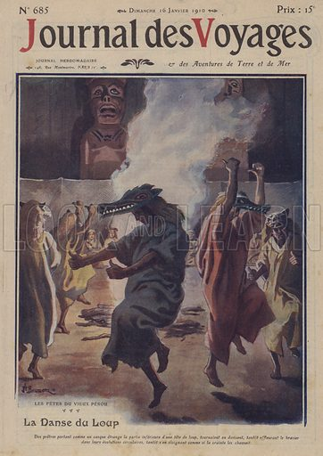 The wolf dance, festival in ancient Peru. Illustration from Journal des Voyages, 16 January 1910.
