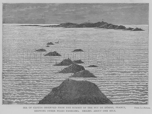 Sea of Clouds observed from the Summit of the Puy de Domme, France, showing other Peaks Emerging, Height, about One Mile. Illustration for The Picture Magazine, 1893.