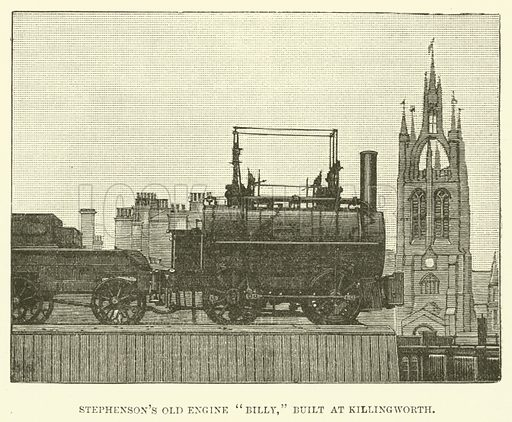 "Stephenson's Old Engine ""Billy,"" Built at Killingworth. Illustration for The Monthly Chronicle of North-Country Lore and Legend, 1887."