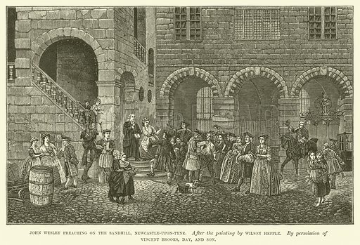 John Wesley preaching on the Sandhill, Newcastle-upon-Tyne. Illustration for Wesley His Own Biographer, being selections from the journals of John Wesley (CH Kelly, 1891).
