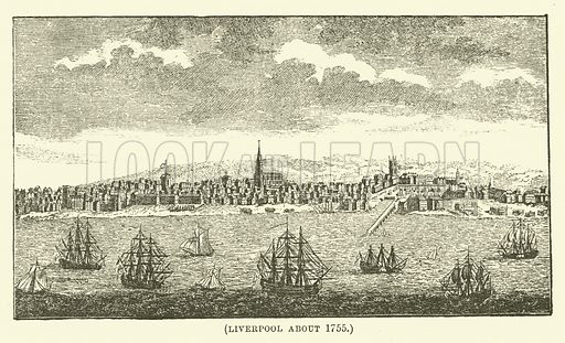 Liverpool about 1755. Illustration for Wesley His Own Biographer, being selections from the journals of John Wesley (CH Kelly, 1891).