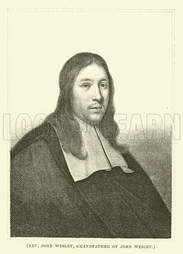 Reverend John Wesley, grandfather of John Wesley. Illustration for Wesley His Own Biographer, being selections from the journals of John Wesley (CH Kelly, 1891).