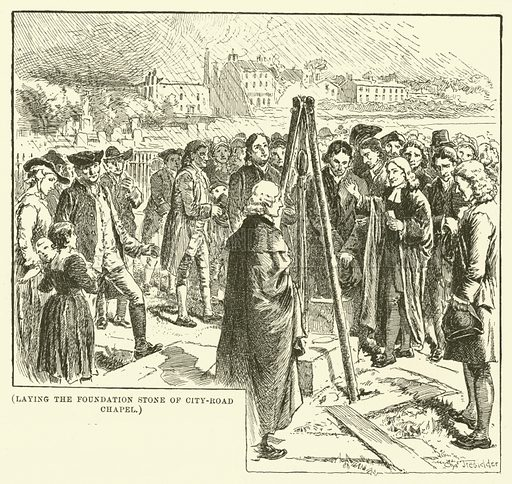 Laying the foundation stone of City-Road Chapel. Illustration for Wesley His Own Biographer, being selections from the journals of John Wesley (CH Kelly, 1891).