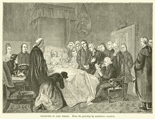 Death-bed of John Wesley. Illustration for Wesley His Own Biographer, being selections from the journals of John Wesley (CH Kelly, 1891).