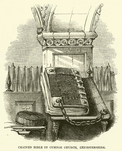 Chained Bible in Cumnor Church, Leicestershire. Illustration from The Book of Days (W R Chambers, c 1870).