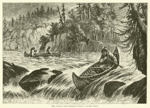 North American Indians Shooting the Rapids in Birchbark Canoes. Illustration for The Boy's Own Annual, 1884.