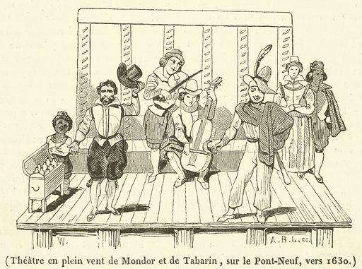 Theatre en plein vent de Mondor et de Tabarin, sur le Pont-Neuf, vers 1630. Illustration for Le Magasin Pittoresque (1834).