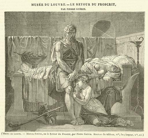 Musee du Louvre, Marcus Sextus, ou le Retour du Proscrit. Illustration for Le Magasin Pittoresque (1841).