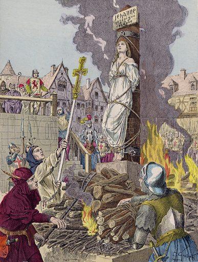 The death of Joan of Arc, Rouen, 1431. Illustration from Histoire de France (Theodore Lefevre et Cie, Paris, c1902).