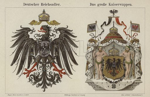 The German Imperial Eagle and the Emperor's Great Coat of Arms. Illustration from Meyer's Konversations-Lexicon, c1895.