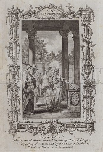 The Genius of History attended by Liberty, Virtue, and Religion, depositing the History of England in the Temple of Honour and Immortality. Illustration for A New and Complete History of England by Temple Sydney (J Cooke, 1774).