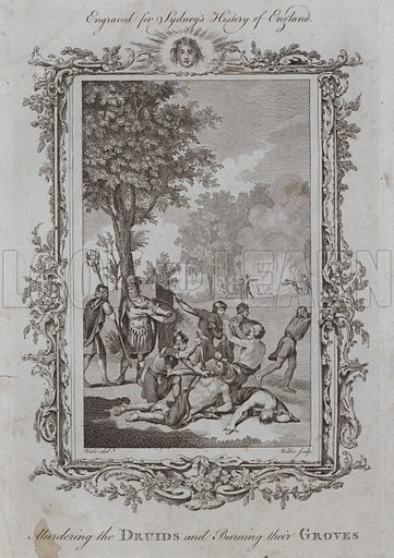 Murdering the Druids and Burning their Groves. Illustration for A New and Complete History of England by Temple Sydney (J Cooke, 1774).