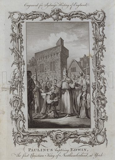 Paulinus baptizing Edwin, the first Christian King of Northumberland, at York. Illustration for A New and Complete History of England by Temple Sydney (J Cooke, 1774).