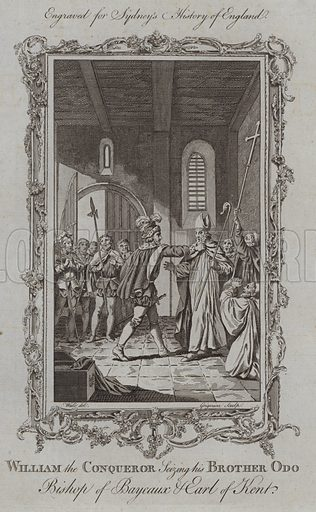 William the Conqueror Seizing his Brother Odo Bishop of Bayeux and Earl of Kent. Illustration for A New and Complete History of England by Temple Sydney (J Cooke, 1774).