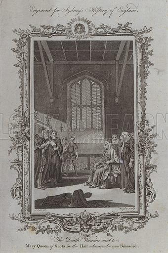 The Death Warrant read to Mary Queen of Scots in the Hall wherein she was Beheaded. Illustration for A New and Complete History of England by Temple Sydney (J Cooke, 1774).