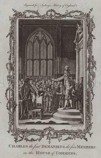 Charles the first Demanding the five Members in the House of Commons. Illustration for A New and Complete History of England by Temple Sydney (J Cooke, 1774).