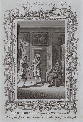 Pendergrass delivering to William III a List of the Conspirators concerned in the Assassination-plot. Illustration for A New and Complete History of England by Temple Sydney (J Cooke, 1774).