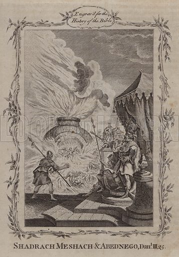 Shadrach Meshach and Abednego. Illustration for A New and Complete History of the Holy Bible by John Fleetwood (J Cooke, c 1770).