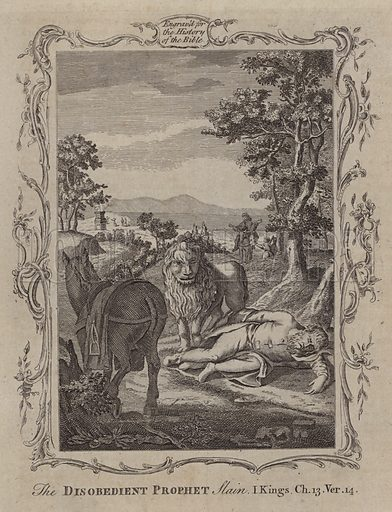 The Disobedient Prophet Slain. Illustration for A New and Complete History of the Holy Bible by John Fleetwood (J Cooke, c 1770).