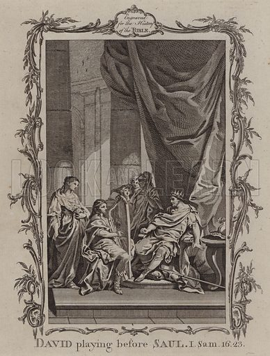 David playing before Saul. Illustration for A New and Complete History of the Holy Bible by John Fleetwood (J Cooke, c 1770).