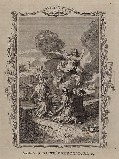 Samson's Birth Foretold. Illustration for A New and Complete History of the Holy Bible by John Fleetwood (J Cooke, c 1770).