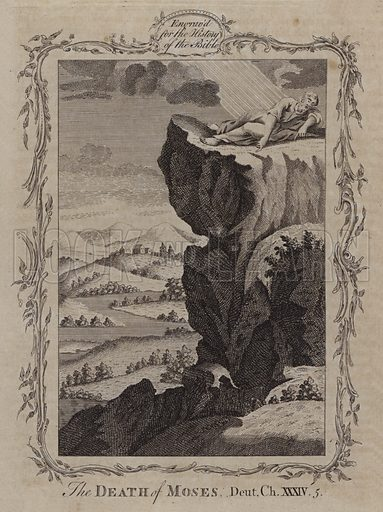 The Death of Moses. Illustration for A New and Complete History of the Holy Bible by John Fleetwood (J Cooke, c 1770).
