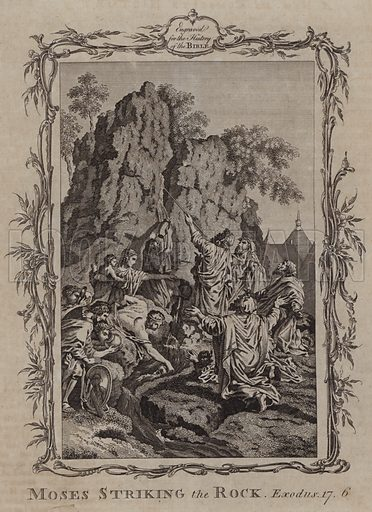 Moses Striking the Rock. Illustration for A New and Complete History of the Holy Bible by John Fleetwood (J Cooke, c 1770).