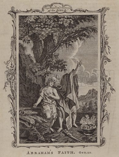 Abraham's Faith. Illustration for A New and Complete History of the Holy Bible by John Fleetwood (J Cooke, c 1770).