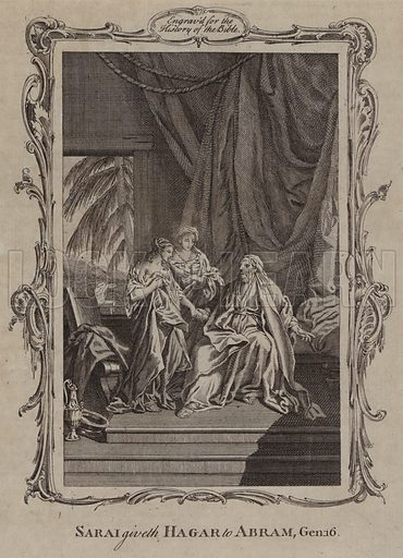 Sarai giveth Hagar to Abram. Illustration for A New and Complete History of the Holy Bible by John Fleetwood (J Cooke, c 1770).