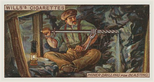 Miner drilling for blasting. Illustration for one of a series of cigarette cards on the subject of mining, published by Wills's Cigarettes, early 20th century.