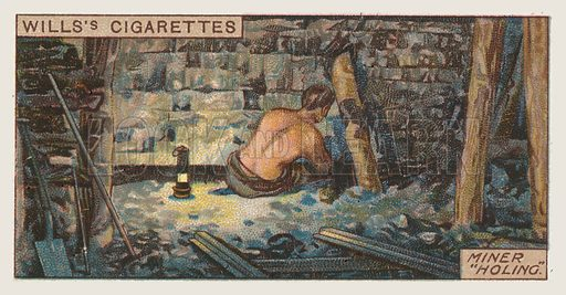 Miner holing. Illustration for one of a series of cigarette cards on the subject of mining, published by Wills's Cigarettes, early 20th century.