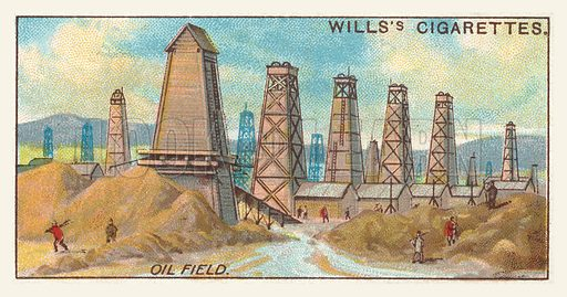 Oil field. Illustration for one of a series of cigarette cards on the subject of mining, published by Wills's Cigarettes, early 20th century.