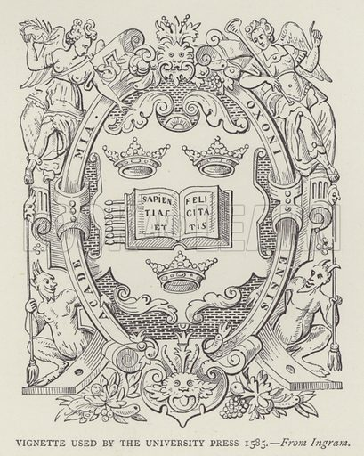 Vignette used by the University Press, 1585. Illustration for Oxford Men and their Colleges by Joseph Foster (James Parker, 1893).