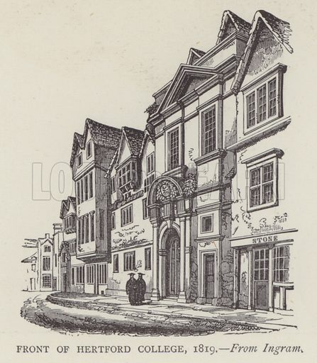 Front of Hertford College, 1819. Illustration for Oxford Men and their Colleges by Joseph Foster (James Parker, 1893).