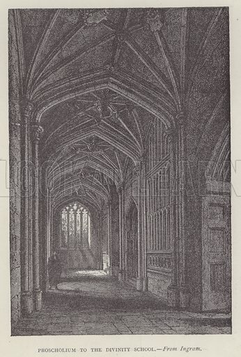Proscholium to the Divinity School. Illustration for Oxford Men and their Colleges by Joseph Foster (James Parker, 1893).