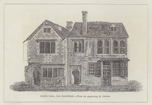 White Hall, now demolished. Illustration for Oxford Men and their Colleges by Joseph Foster (James Parker, 1893).