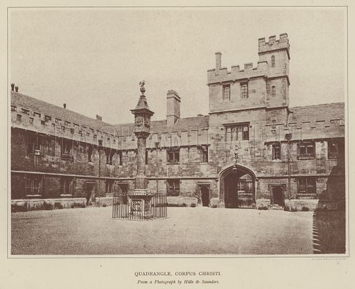 Quadrangle, Corpus Christi. Illustration for Oxford Men and their Colleges by Joseph Foster (James Parker, 1893).