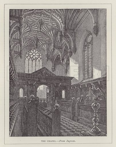 The Chapel. Illustration for Oxford Men and their Colleges by Joseph Foster (James Parker, 1893).