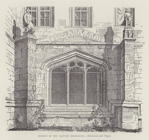 Window of the Cloister, Magdalen. Illustration for Oxford Men and their Colleges by Joseph Foster (James Parker, 1893).