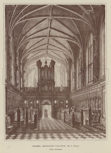 Chapel, Magdalen College. Illustration for Oxford Men and their Colleges by Joseph Foster (James Parker, 1893).