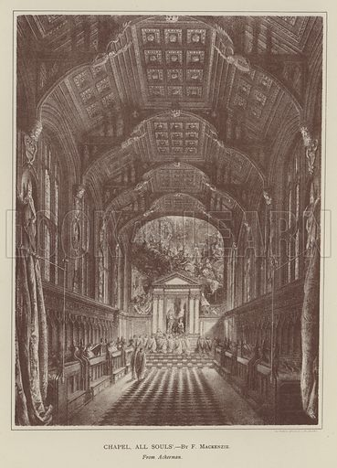 Chapel, All Souls'. Illustration for Oxford Men and their Colleges by Joseph Foster (James Parker, 1893).