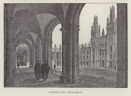 Cloisters, etc. Illustration for Oxford Men and their Colleges by Joseph Foster (James Parker, 1893).