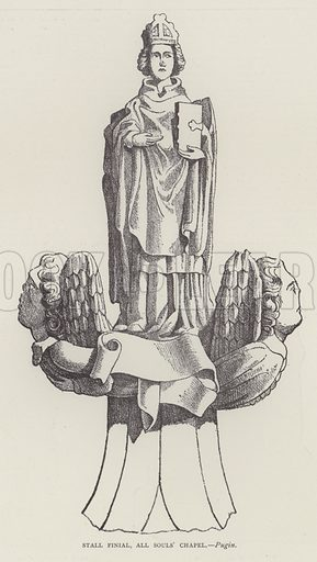 Stall Finial, All Souls' Chapel. Illustration for Oxford Men and their Colleges by Joseph Foster (James Parker, 1893).