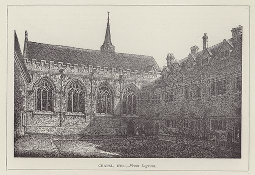 Chapel, etc. Illustration for Oxford Men and their Colleges by Joseph Foster (James Parker, 1893).