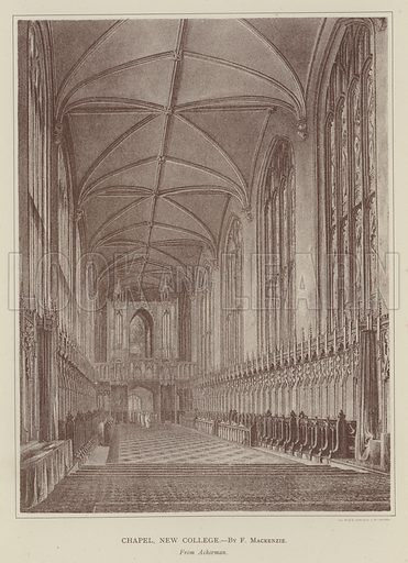 Chapel, New College. Illustration for Oxford Men and their Colleges by Joseph Foster (James Parker, 1893).