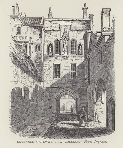 Entrance Gateway, New College. Illustration for Oxford Men and their Colleges by Joseph Foster (James Parker, 1893).