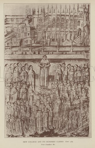 New College and its Hundred Clerks, circa 1463. Illustration for Oxford Men and their Colleges by Joseph Foster (James Parker, 1893).