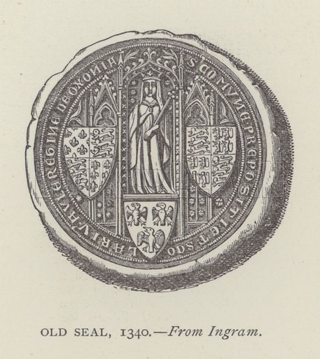 Old Seal, 1340. Illustration for Oxford Men and their Colleges by Joseph Foster (James Parker, 1893).