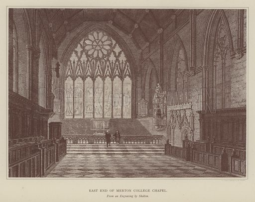 East End of Merton College Chapel. Illustration for Oxford Men and their Colleges by Joseph Foster (James Parker, 1893).
