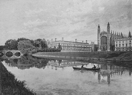 King's College and Chapel, Cambridge. Illustration for Pictorial England and Wales (Cassell, c 1895).